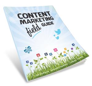 Content Marketing Field Guide